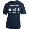 Apparel Short Sleeve Moisture-Wicking Shirt / True Navy / Small My Plan for Today - Athletic Tee