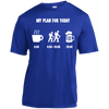 Apparel Short Sleeve Moisture-Wicking Shirt / True Royal / Small My Plan for Today - Athletic Tee