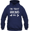 Apparel Unisex Heavyweight Pullover Hoodie / Navy / S I'm That Hiking Girl