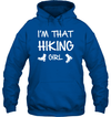 Apparel Unisex Heavyweight Pullover Hoodie / Royal / S I'm That Hiking Girl