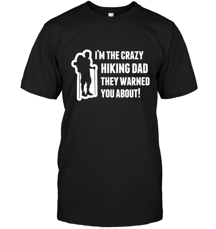 Apparel Unisex Short Sleeve Classic Tee / Black / S Crazy Hiking Dad