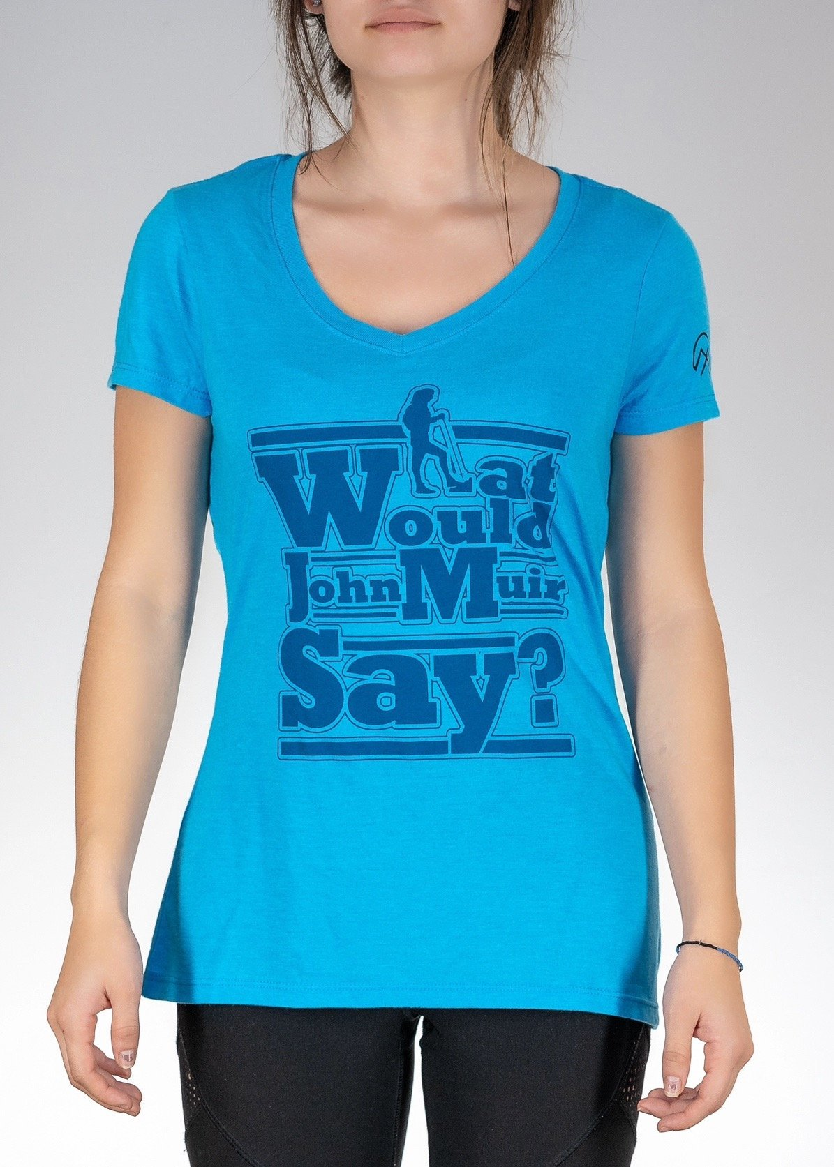 Apparel .What Would John Muir Say! V-Neck - Turquoise Frost