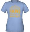 Apparel Womens Performance Tee / Light Blue / S A Day Without Hiking