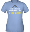 Apparel Womens Performance Tee / Light Blue / S And Into the Mountains I Go