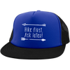 Hats Trucker Hat with Snapback / Royal/Black / One Size Hike First, Ask Later! Trucker Hat