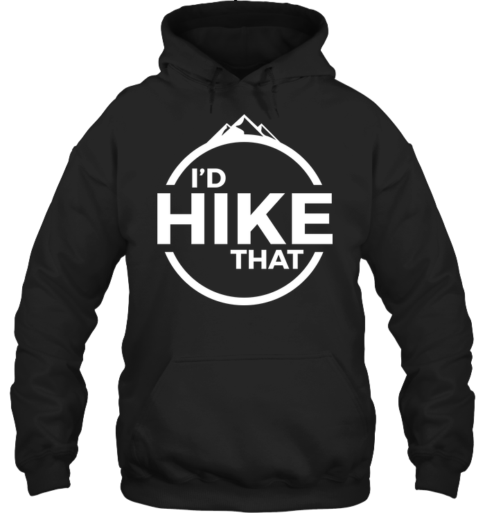 I'd Hike That Classic