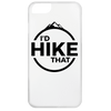 Phone iPhone 6 Case / White / One Size I'd Hike That iPhone 6 Case