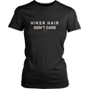 T-shirt District Womens Shirt / Black / XS Hiker Hair Don't Care Tee