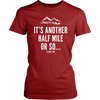 T-shirt District Womens Shirt / Red / XS It's Another Half Mile Or So... Womens