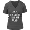 T-shirt District Womens V-Neck / Charcoal / S It's Another Half Mile Or So... Womens