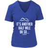 T-shirt District Womens V-Neck / Royal Blue / S It's Another Half Mile Or So... Womens