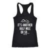 T-shirt Next Level Racerback Tank / Black / S It's Another Half Mile Or So... Womens