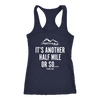 T-shirt Next Level Racerback Tank / Navy / S It's Another Half Mile Or So... Womens