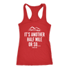 T-shirt Next Level Racerback Tank / Red / S It's Another Half Mile Or So... Womens