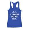 T-shirt Next Level Racerback Tank / Royal / S It's Another Half Mile Or So... Womens