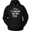 T-shirt Unisex Hoodie / Black / S It's Another Half Mile Or So... Womens