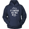T-shirt Unisex Hoodie / Navy / S It's Another Half Mile Or So... Womens