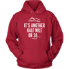 T-shirt Unisex Hoodie / Red / S It's Another Half Mile Or So... Womens