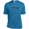 "T-Shirts Blue Wake Heather / Small I'd Hike That ""Hashtag"" - Mens Heather Dri-Fit Moisture-Wicking T-Shirt"