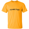 "T-Shirts Gold / Small I'd Hike That ""Hashtag"" T-Shirt Men's"