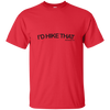 "T-Shirts Red / Small I'd Hike That ""Hashtag"" T-Shirt Men's"
