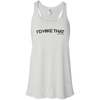 "T-Shirts White / X-Small I'd Hike That ""Hashtag"" Flowy Racerback Tank"