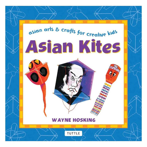 Asian Kits (Asian Arts & Crafts for Creative Kids)