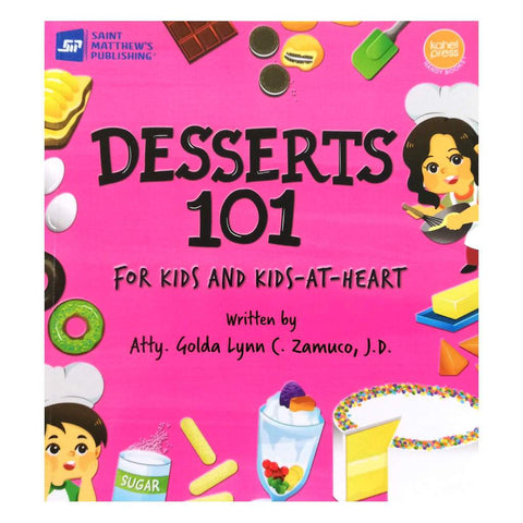 Desserts 101: For Kids and Kids-at-Heart