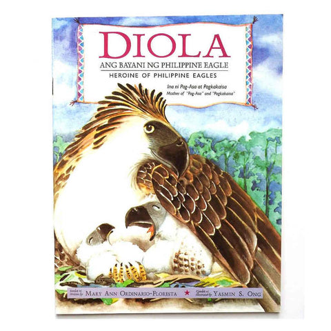 Diola: Ang Bayani ng Philippine Eagle/ Hero of Philippine Eagles