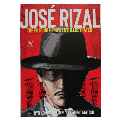 Jose Rizal: The Filipino Hero's Life Illustrated