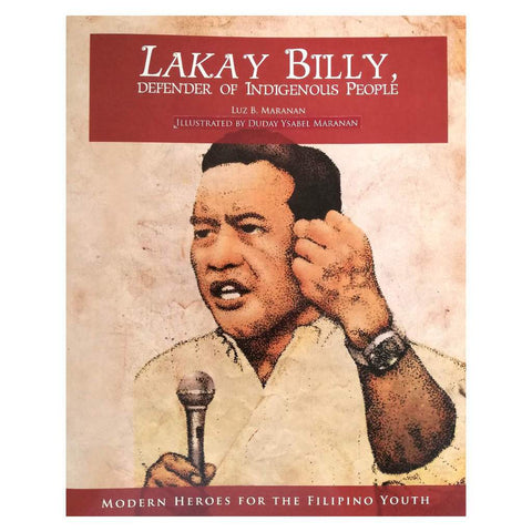 Lakay Billy, Defender of Indigenous People