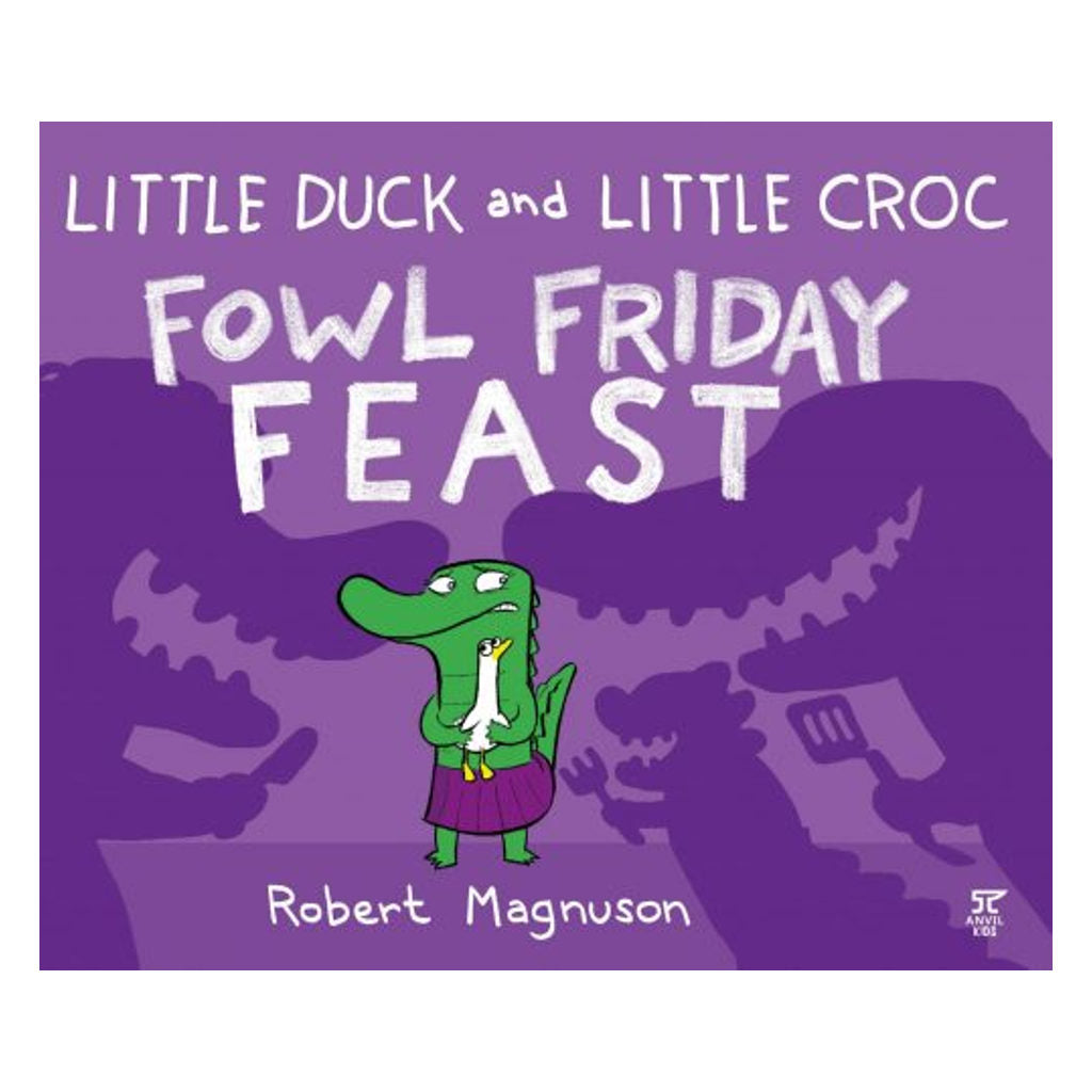 Little Duck and Little Croc Fowl Friday Feast