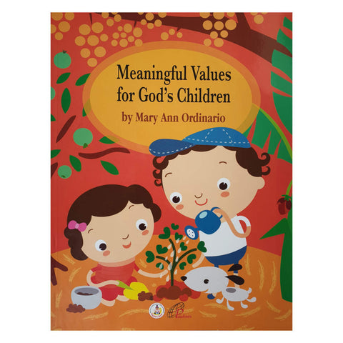 Meaningful Values for God's Children