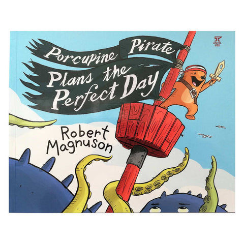 Porcupine Pirate Plans the Perfect Day