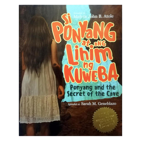 Si Ponyang at ang Lihim ng Kuweba/ Ponyang and the Secret of the Cave