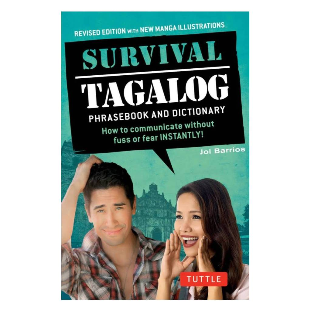 Survival Tagalog: How to communicate without fuss or fear INSTANTLY!