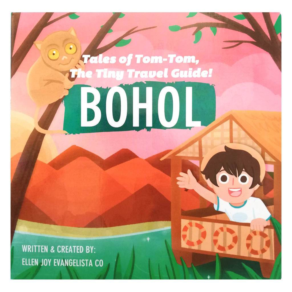 Tales of Tom-Tom, the Tiny Travel Guide! BOHOL