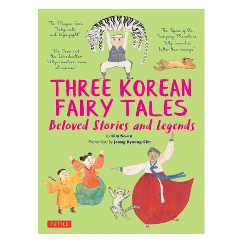 Three Korean Fairy Tales (Beloved Stories and Legends)