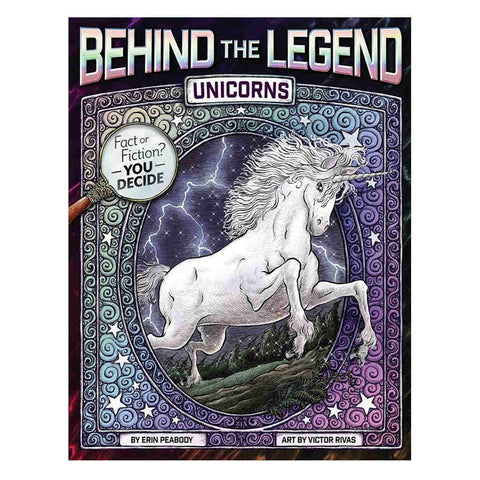 Behind the Legend: Unicorns