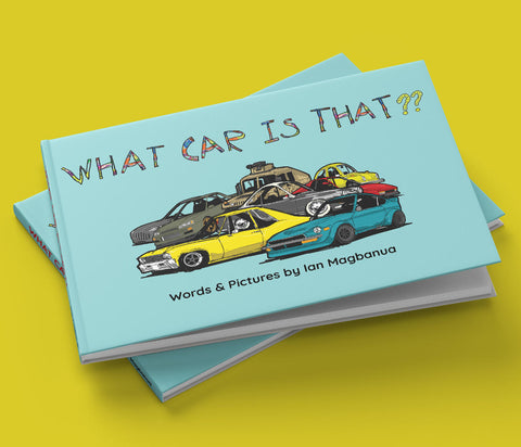 What Car Is That? An ABC Book of Cars by Ian Magbanua