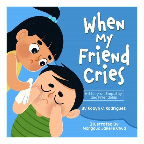 When My Friend Cries