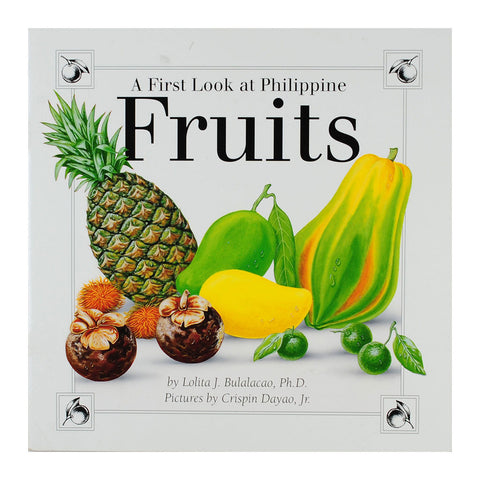 A First Look at Philippine Fruits