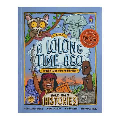 A Lolong Time Ago: A Prehistory of the Philippines