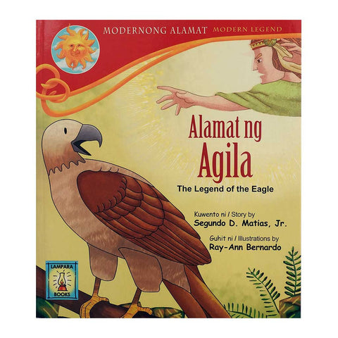 Alamat ng Agila/The Legend of the Eagle