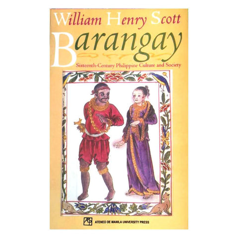 Barangay: Sixteenth Century Philippine Culture and Society