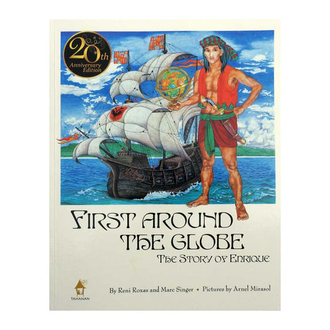 First Around the Globe: The Story of Enrique (20th Anniversary Edition)