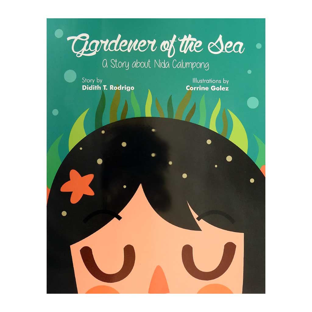 Gardener of the Sea: A Story About Nida Calumpong