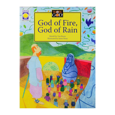 God of Fire, God of Rain