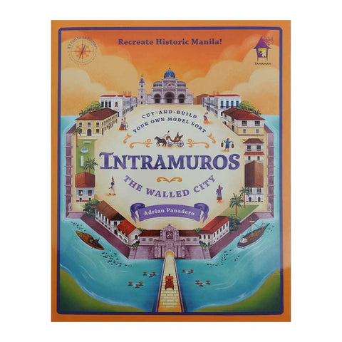 Intramuros: The Walled City