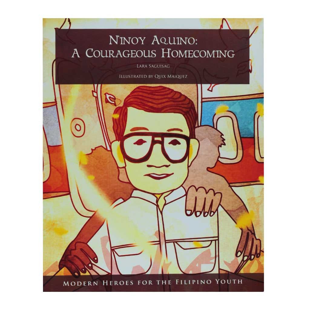 Ninoy Aquino: A Courageous Homecoming